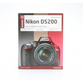 Pearson Nikon D5200 Das Kamera Handbuch / Michael Gradias ISBN 9783827332516 / Buch (211066)