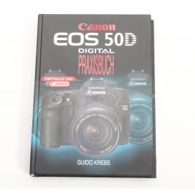 Guido Krebs Canon EOS 50D Digital Praxisbuch (218909)
