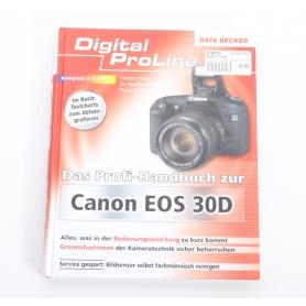 Stefan Gross Das Profi-Handbuch zur Canon EOS 30D von Data Becker (218915)