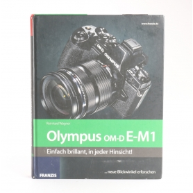 Franzis Olympus OM-D E-M1 / Reinhard Warner ISBN 978-3-645-60303-4 / Buch (237937)
