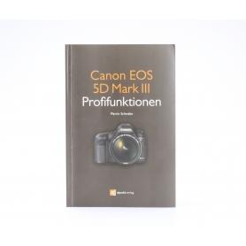 dpunkt.verlag Canon EOS 5D Mark III Profifunktionen Martin Schwabe ISBN-9783864900952   Buch (224448)