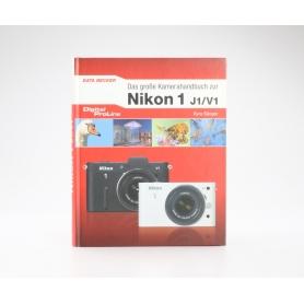 Data Becker Das Große Kamerabuch zur Nikon 1 J1/V1 / Kyra Sänger / ISBN 9783815835425 / Buch (226614)