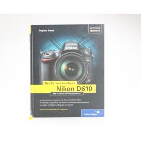 Galileo Design Nikon D610 Das Kamera Handbuch | Stephan Haase ISBN 9783836228367 | Buch (227182)