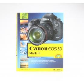Pearson Canon EOS 5D Mark III Michael Hennemann ISBN-9783827247889 | Buch (227237)