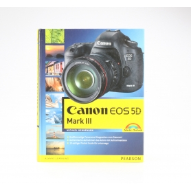 Pearson Canon EOS 5D Mark III Michael Hennemann ISBN-9783827247889 / Buch (227237)