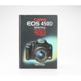Guido Krebs Canon EOS 450D Digital Praxisbuch ISBN 9783925334887 (229239)