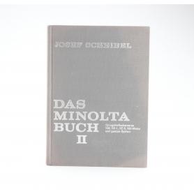 Minolta Das Minolta Buch II / Josef Scheibel 1977 / Buch (229727)