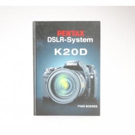 Urban Pentax DSLR-System K20D I Yvan Boeres ISBN-9783925334870 / Buch (229733)