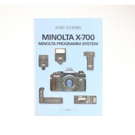 Minolta Minolta X-700 Minolta Programm System / Josef Scheibel / ISBN 3776335203 / Buch (229736)