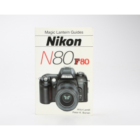 Bildner Nikon N80 F80 / Magic Lantern Guides ISBN 1883403774 / Buch (230596)